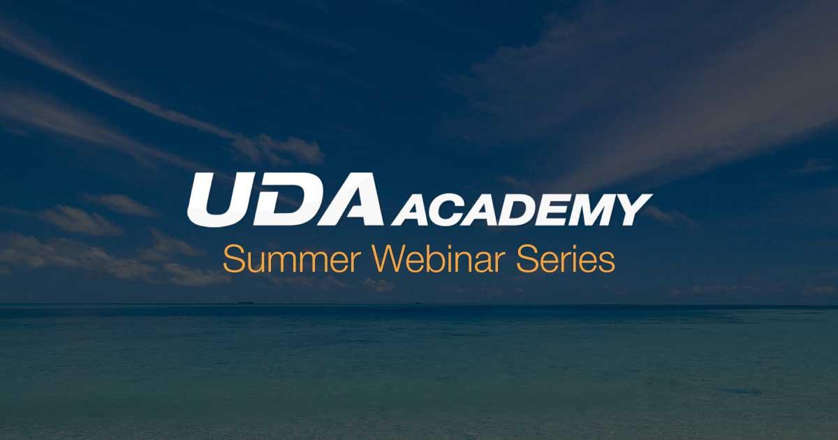 UDA Academy: Summer Series Make a Splash