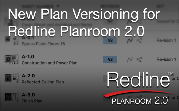 New Plan Versioning Available in Redline Planroom 2.0